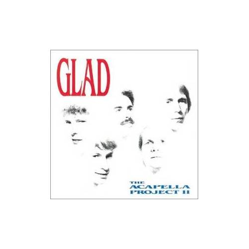 Glad - Acapella Project 2 - Preis vom 21.04.2021 04:48:01 h