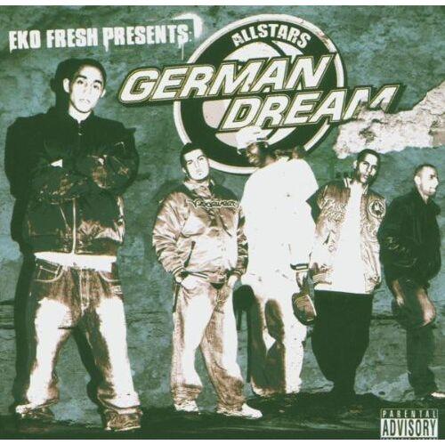 Eko Fresh presents German Dream Allstars - German Dream Allstars - Preis vom 23.10.2020 04:53:05 h