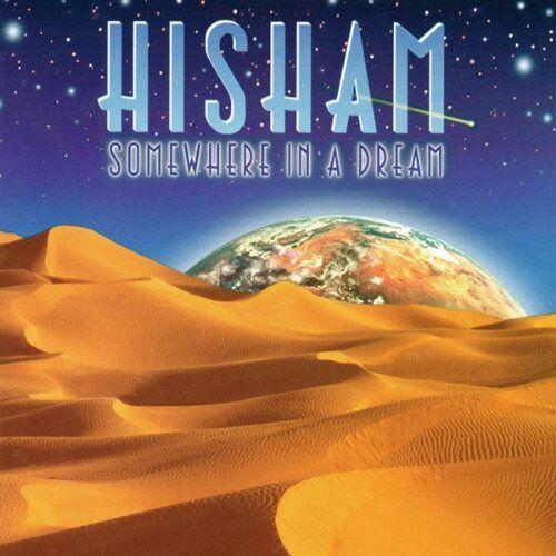 Hisham - Somewhere in a Dream - Preis vom 10.04.2021 04:53:14 h