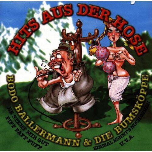 Bodo Ballermann - Hits aus der Hose - Preis vom 07.05.2021 04:52:30 h