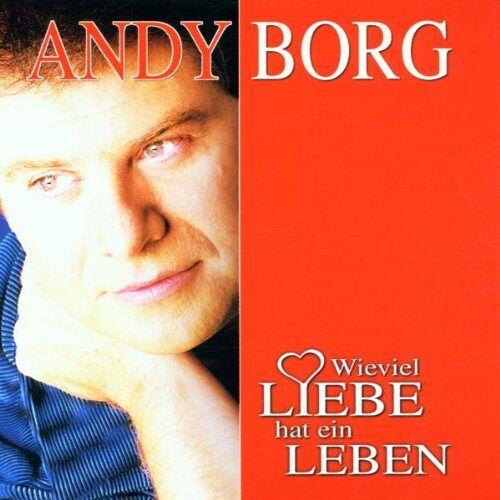 Andy Borg - Wieviel Liebe Hat Ein Leben - Preis vom 13.04.2021 04:49:48 h