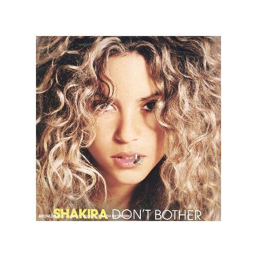 Shakira - Don T Bother - Preis vom 06.05.2021 04:54:26 h