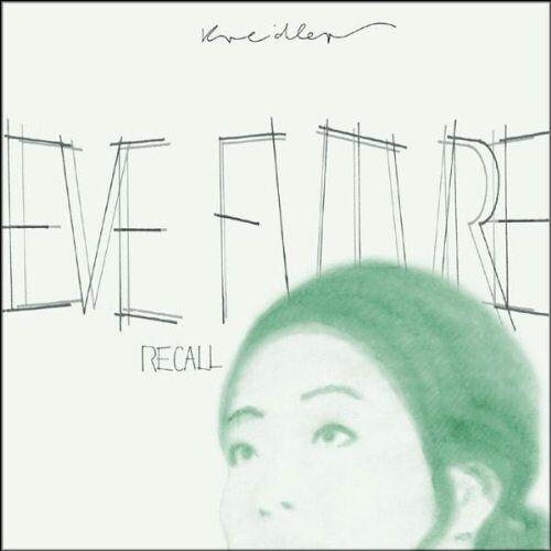 Kreidler - Eve Future Recall - Preis vom 15.02.2020 06:02:38 h
