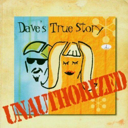 Dave'S True Story - Unauthorized - Preis vom 11.05.2021 04:49:30 h