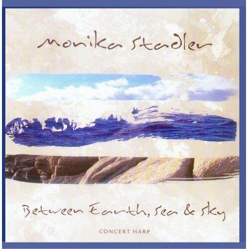 Monika Stadler - Between Earth , Sea & Sky - Preis vom 04.04.2020 04:53:55 h