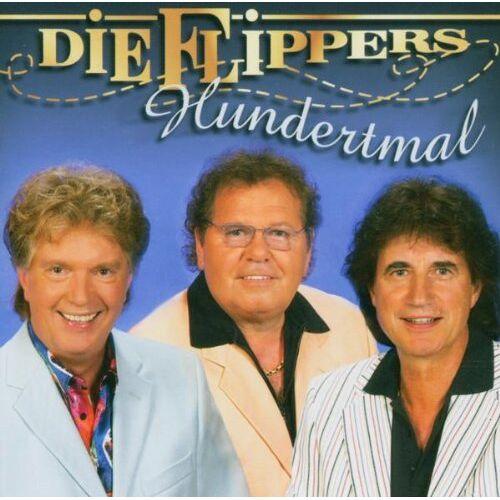 die Flippers - Hundertmal - Preis vom 18.04.2021 04:52:10 h
