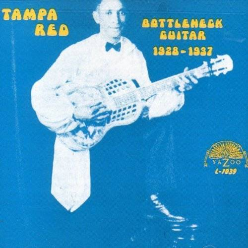 Tampa Red - Bottleneck Guitar 1928-37 - Preis vom 20.10.2020 04:55:35 h