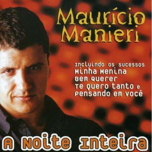 Mauricio Manieri - A Noite Inteira - Preis vom 19.01.2021 06:03:31 h