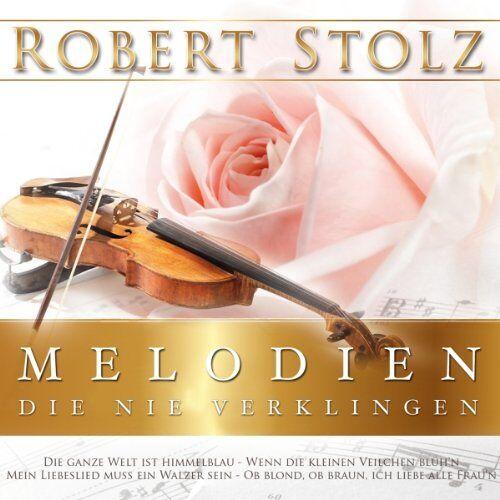 Robert Stolz - Melodien,die Nie Verklingen - Preis vom 05.09.2020 04:49:05 h