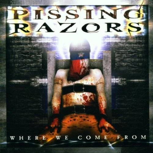 Pissing Razors - Where We Come from - Preis vom 15.05.2021 04:43:31 h
