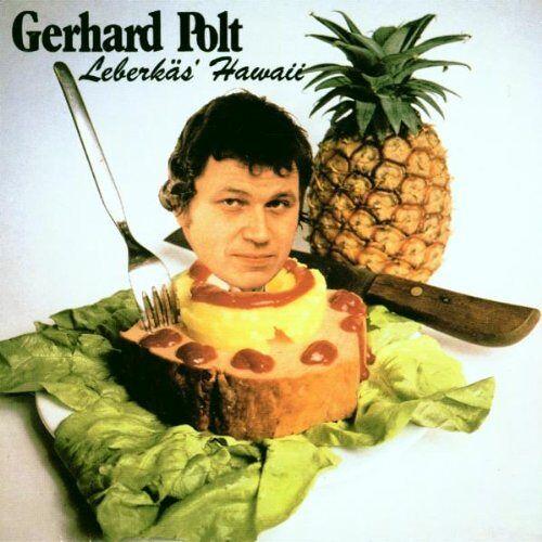 Gerhard Polt - Leberkäs' Hawaii - Preis vom 20.10.2020 04:55:35 h