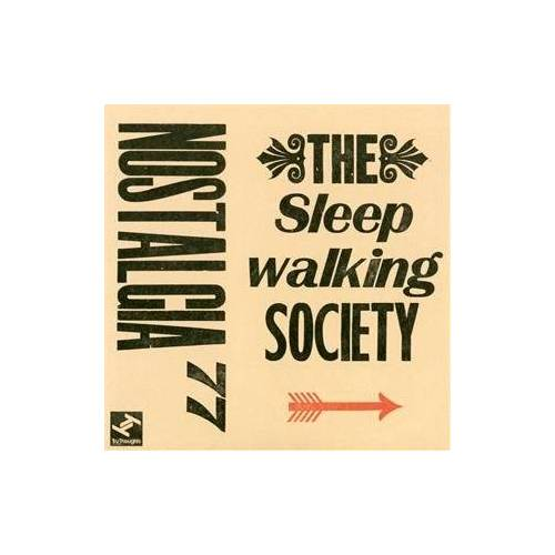 Nostalgia 77 - The Sleepwalking Society - Preis vom 25.01.2021 05:57:21 h