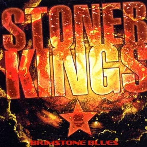 Stoner Kings - Brimstone Blues - Preis vom 17.04.2021 04:51:59 h