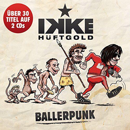 Ikke Hüftgold - Ballerpunk - Preis vom 21.01.2021 06:07:38 h