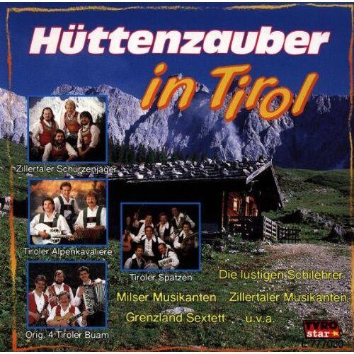 Various - Hüttenzauber in Tirol - Preis vom 06.09.2020 04:54:28 h
