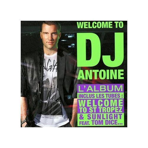DJ Antoine - Welcome to DJ Antoine - Preis vom 09.04.2021 04:50:04 h