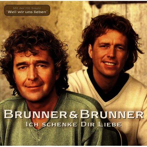 Brunner & Brunner - Ich Schenk Dir Liebe - Preis vom 14.04.2021 04:53:30 h