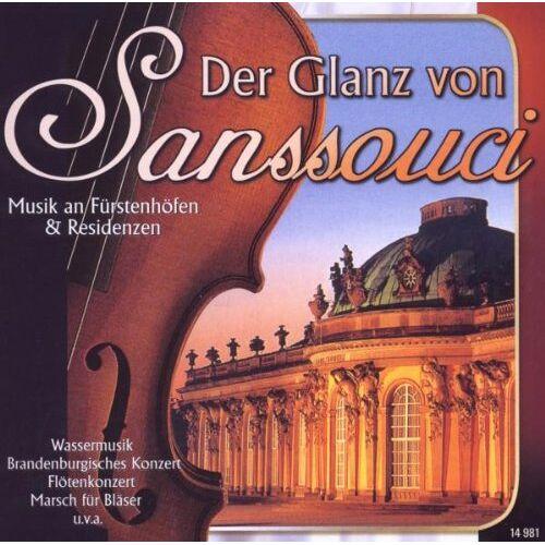 Various - Der Glanz Von Sanssouci - Preis vom 15.04.2021 04:51:42 h