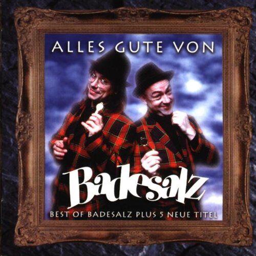 Badesalz - Alles Gute Von Badesalz (Best of) - Preis vom 06.05.2021 04:54:26 h