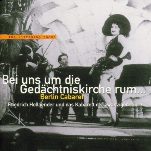 F. Holländer - Rund um die Gedächtniskirche (Friedrich Hollaender und das Kabarett der zwanziger Jahre) - Preis vom 24.05.2020 05:02:09 h