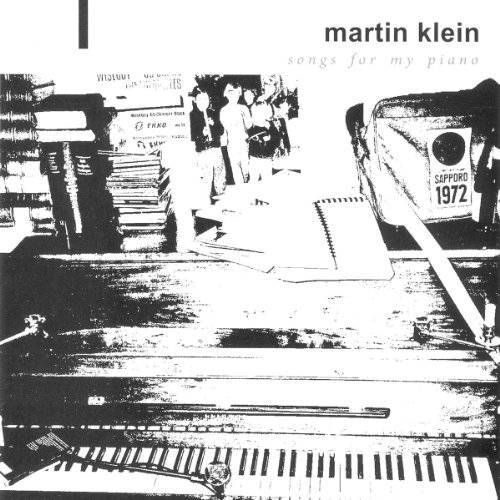 Martin Klein - Songs for My Piano - Preis vom 17.04.2021 04:51:59 h