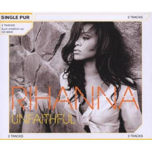 Rihanna - Unfaithful (2-Track) - Preis vom 20.10.2020 04:55:35 h