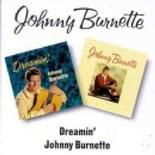 Johnny Burnette - Dreamin'/Johnny Burnette - Preis vom 06.05.2021 04:54:26 h