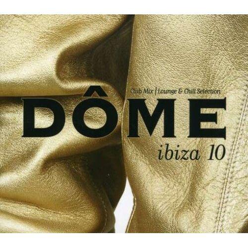 Dome Ibiza - Vol. 10-Dome Ibiza - Preis vom 26.01.2021 06:11:22 h