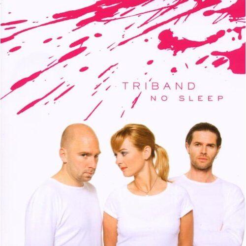 Triband - No Sleep - Preis vom 14.01.2021 05:56:14 h