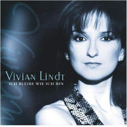 Vivian Lindt - Ich Bleibe Wie Ich Bin - Preis vom 27.10.2020 05:58:10 h