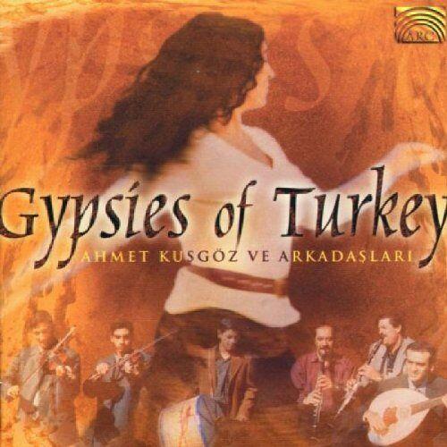 Ahmet Kusgöz Ve Arkadaslari - Gypsies of Turkey - Preis vom 14.04.2021 04:53:30 h