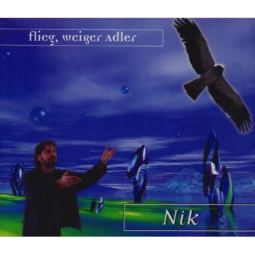Nik P. - Flieg,Weisser Adler - Preis vom 13.04.2021 04:49:48 h