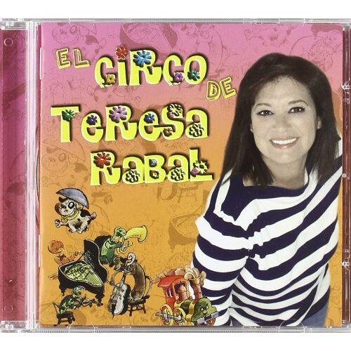Teresa Rabal - El Circo de Teresa Rabal - Preis vom 06.05.2021 04:54:26 h