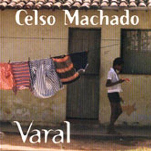 Machado Celso - Varal - Preis vom 20.10.2020 04:55:35 h