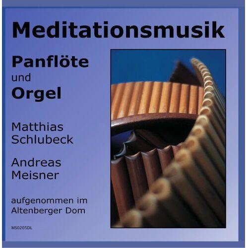 Various - Meditationsmusik - Panflöte und Orgel - Preis vom 10.04.2021 04:53:14 h