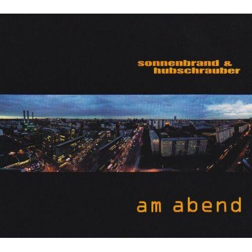 Sonnenbrand & Hubschrauber - Am Abend (+2 Bonus) - Preis vom 18.04.2021 04:52:10 h