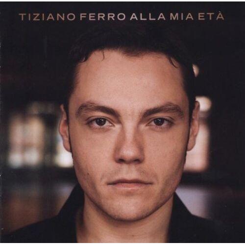 Tiziano Ferro - Alla Mia Eta - Preis vom 11.05.2021 04:49:30 h