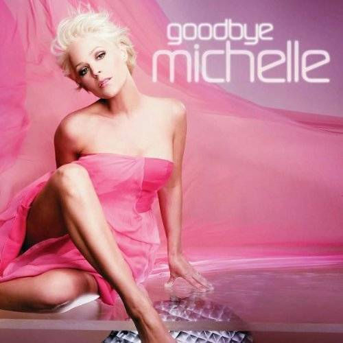 Michelle - Goodbye Michelle - Preis vom 25.02.2021 06:08:03 h