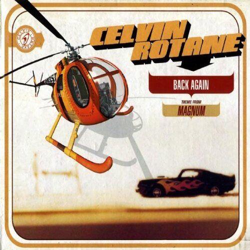 Celvin Rotane - Back Again/Theme from Magnum - Preis vom 03.05.2021 04:57:00 h