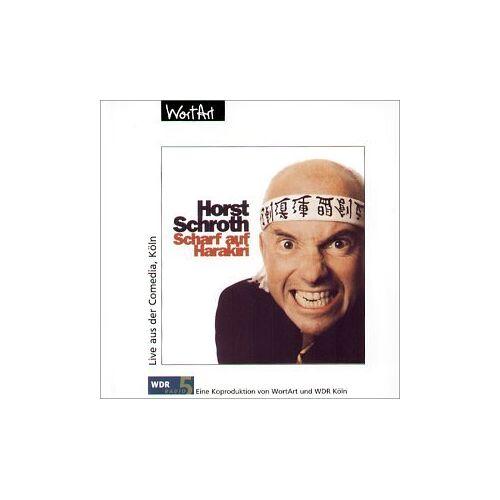 Horst Schroth - Scharf auf Harakiri - Preis vom 25.02.2021 06:08:03 h