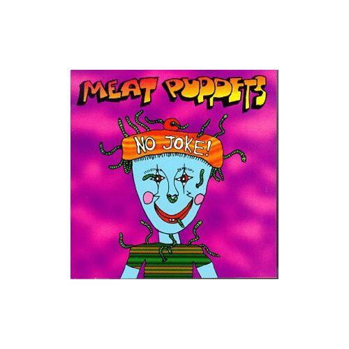 Meat Puppets - No Joke! - Preis vom 20.10.2020 04:55:35 h