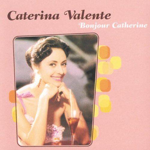Caterina Valente - Bonjour Catherine - Preis vom 21.10.2020 04:49:09 h