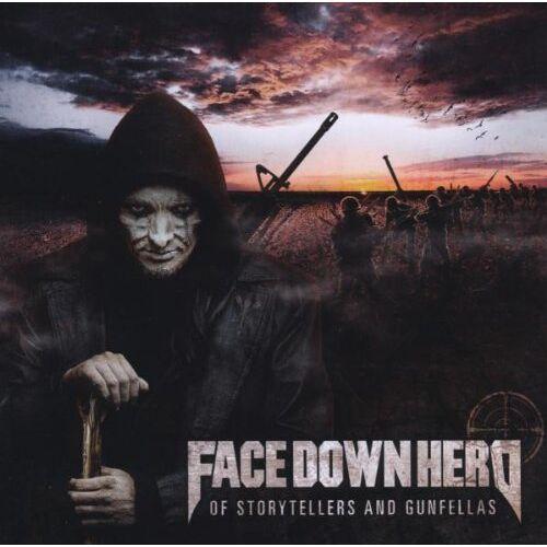 Face Down Hero - Of Storytellers and Gunfellas - Preis vom 09.05.2021 04:52:39 h