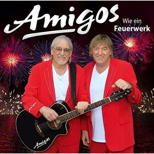 Amigos - Wie Ein Feuerwerk - Preis vom 15.04.2021 04:51:42 h