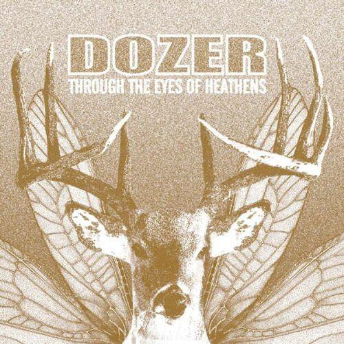 Dozer - Through the Eyes of Heathens - Preis vom 13.05.2021 04:51:36 h