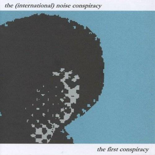 the International Noise Conspiracy - The First Conspiracy - Preis vom 09.04.2021 04:50:04 h