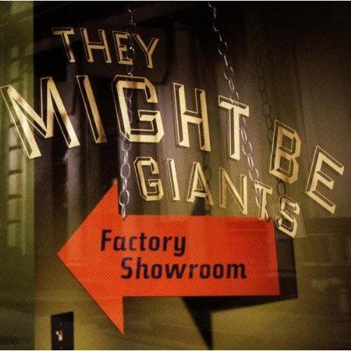 They Might Be Giants - Factory Showroom - Preis vom 07.05.2021 04:52:30 h
