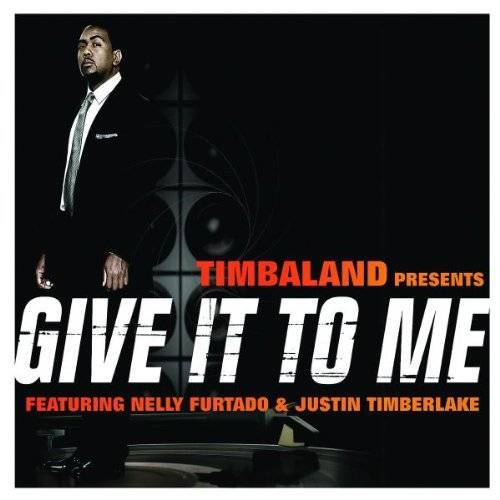 Timbaland - Give It to Me - Preis vom 11.04.2021 04:47:53 h