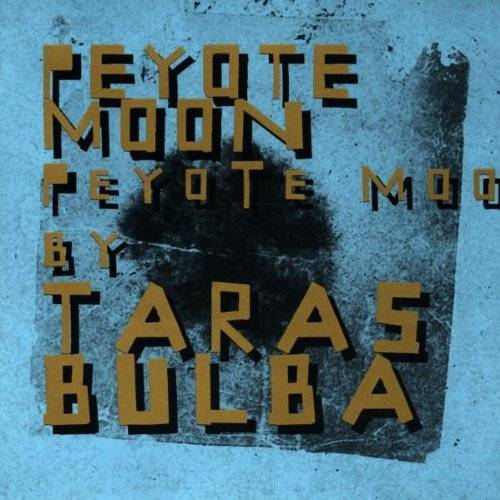Taras Bulba - Peyote Moon - Preis vom 14.05.2021 04:51:20 h