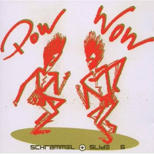 Schrammel & Slide - Pow Wow - Preis vom 03.09.2020 04:54:11 h